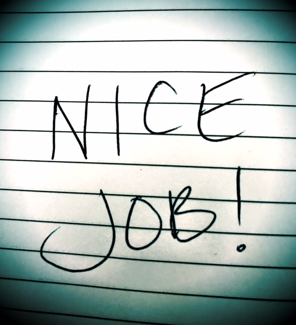 "ON MY MIND: Saying ""Nice Job"" Isn't Enough"